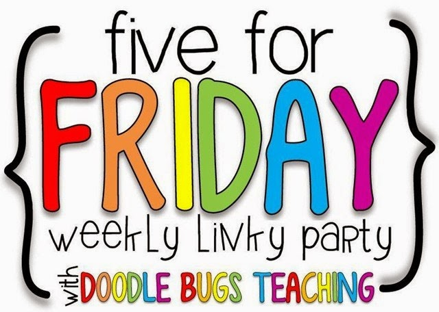 five-for-friday-from-mrs-harrris-teaches