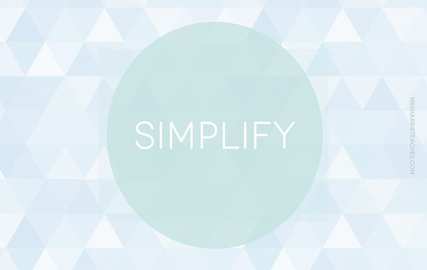 simplify-by-mrsharristeaches-websize